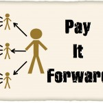 <b>Pay it forward</b>